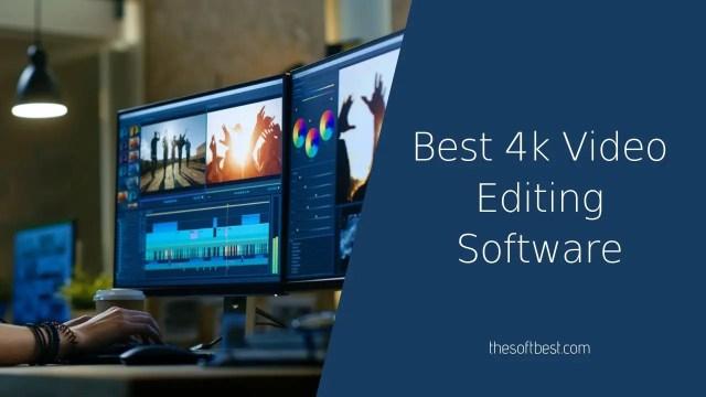 Best 4k Video Editing Software