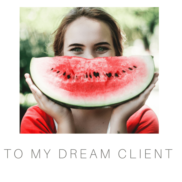 to my dream client