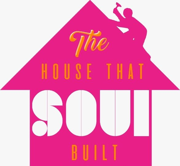 The House That Soul Built