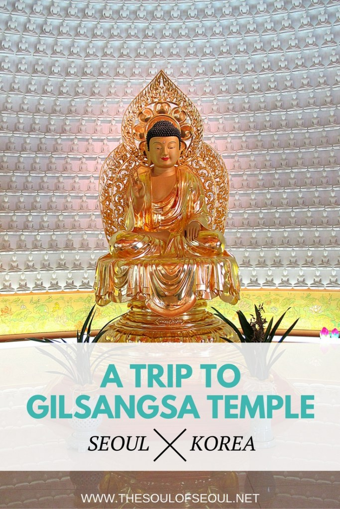 A Trip to Gilsangsa Temple, Seoul, Korea