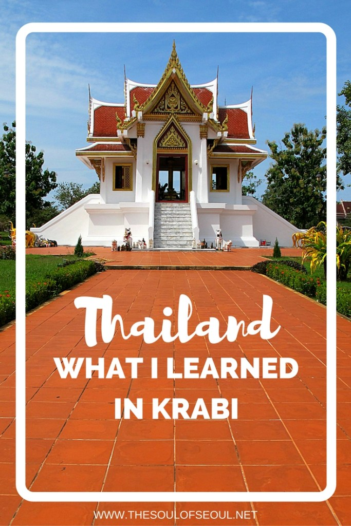 What I Learned in Krabi, Thailand