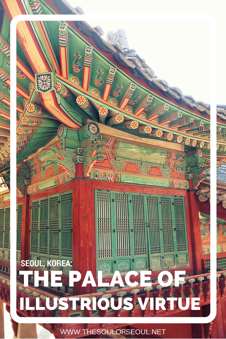 "The Palace of Illustrious Virtue, Changdeokgung Palace, Seoul, Korea: Changdeok Palace (창덕궁), translated to mean the ""Palace of Illustrious Virtue"", is touted as a beauty in every season. This Korean palace in Seoul is a must-see and the Secret Garden is NOT to be missed!"