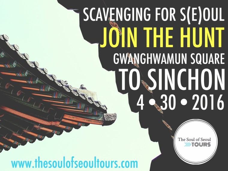 The Soul of Seoul Tours: Scavenging For S(e)oul Poster