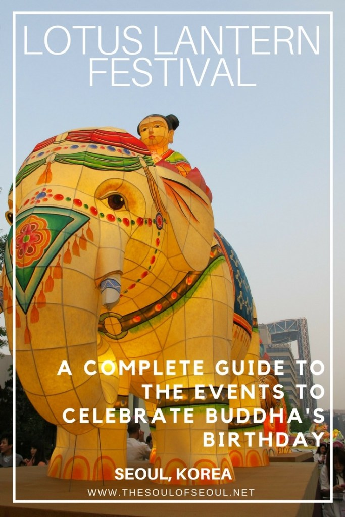 The Lotus Lantern Festial, A Guide, Seoul, Korea: This guide of events for the Lotus Lantern festival in Seoul, Korea will help you know where to go, when to see everything and more. Where? What? When? All of the info is here for the Seoul Lotus Lantern Festival celebrating Buddha's Birthday.