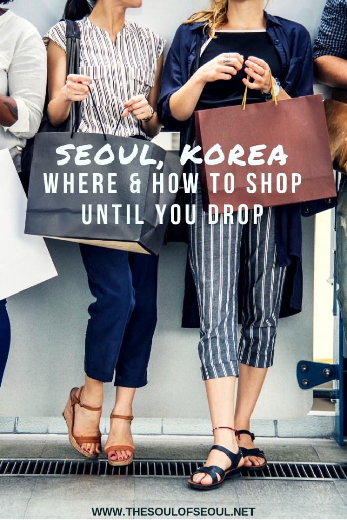 Where & How To Shop Until You Drop In Seoul, Korea: Coming to Seoul, Korea to shop until you drop? Here are the shopping districts to know about, how to get to them and where to stay near them. Get all of the information to have the best shopping experience in Seoul. Fashion to cosmetics and more!