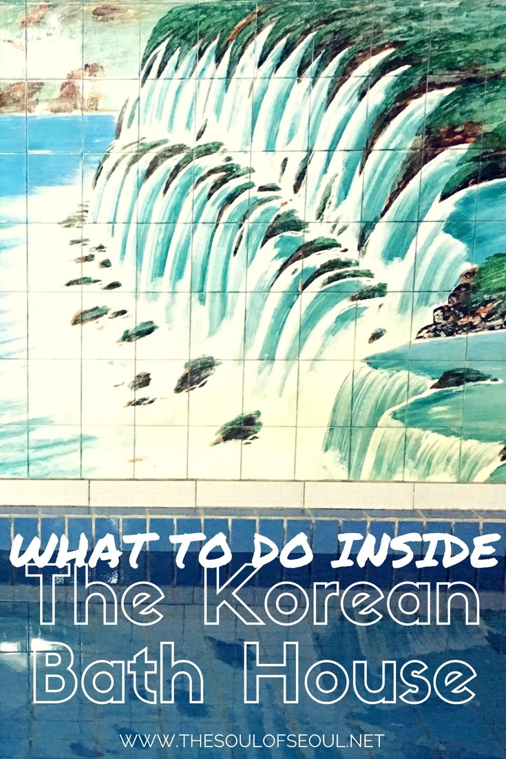 The Korean Bath House & What To Do Inside: Looking to have a mokyoktang or jjimjilbang experience in Korea and want to know what to do inside? Check out this guide to the Korean bath house.