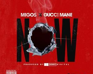 "Gucci Mane Joins Migos For The Sonny Digital-produced Track, ""Now"""