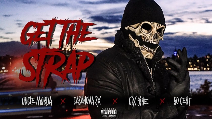 50 Cent Releases 'Get the Strap' Video with 6ix9ine, Casanova 2x & Uncle Murda