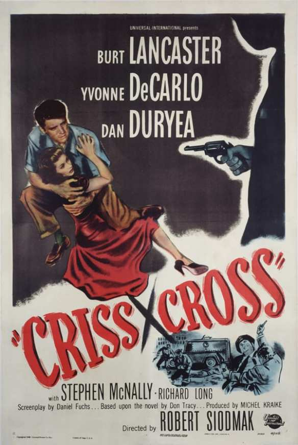 Promotional poster for Criss Cross. Courtesy of Universal Studios Licensing LLC.