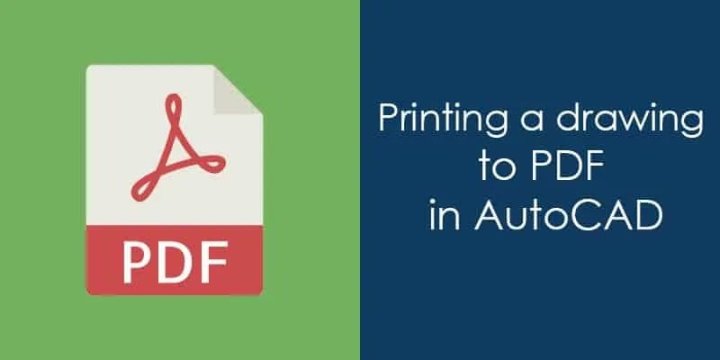 How to print AutoCAD drawing to PDF