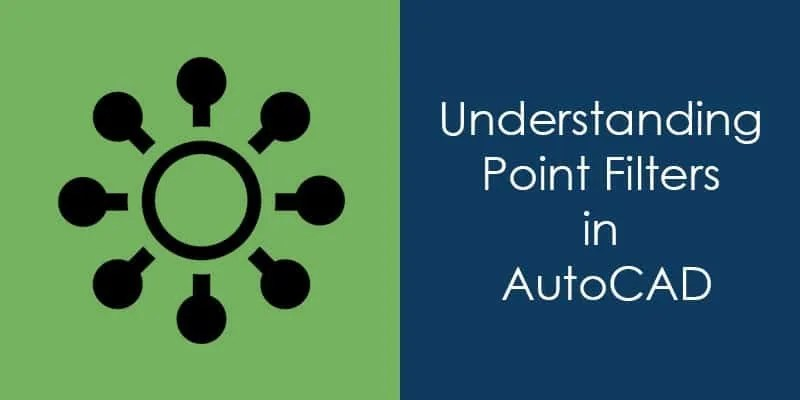 understanding point filters in the autocad drawing
