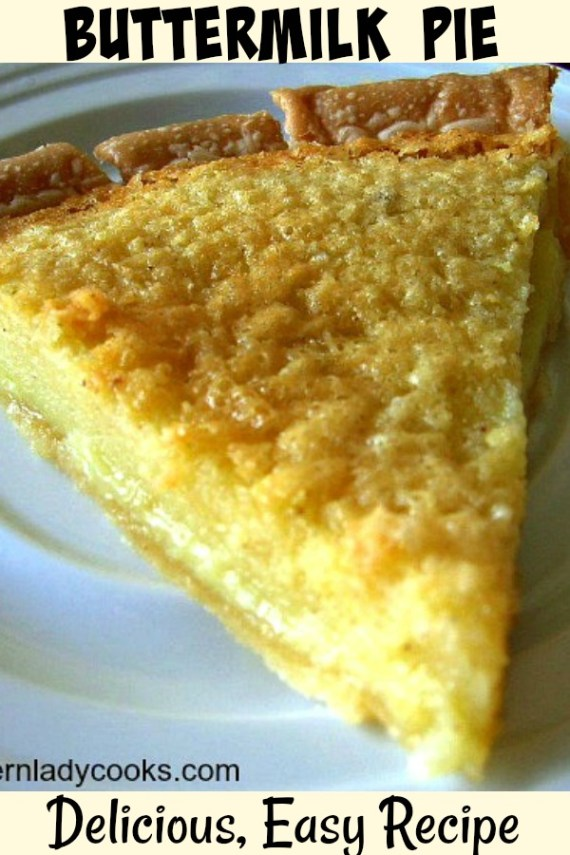 Buttermilk Pie - The Southern Lady Cooks