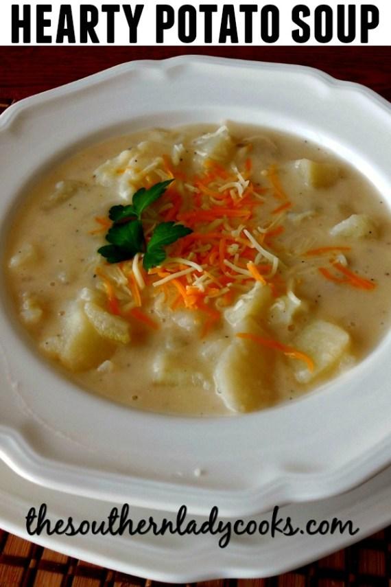 Hearty Potato Soup - The Southern Lady Cooks