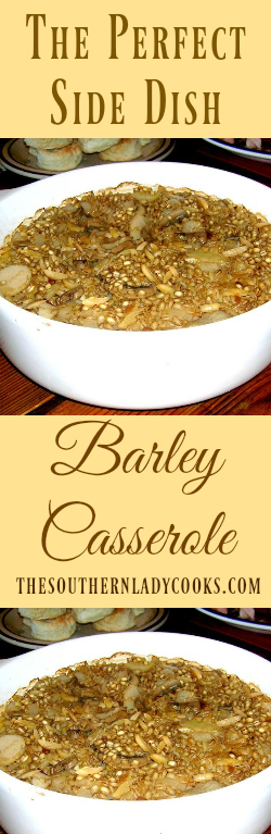 the-southern-lady-cook-barley-casserole