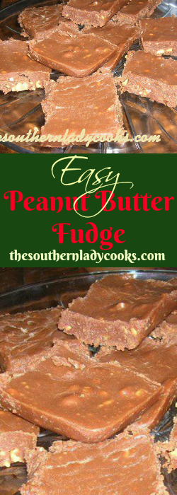 the-southern-lady-cook-easy-peanut-butter-fudge
