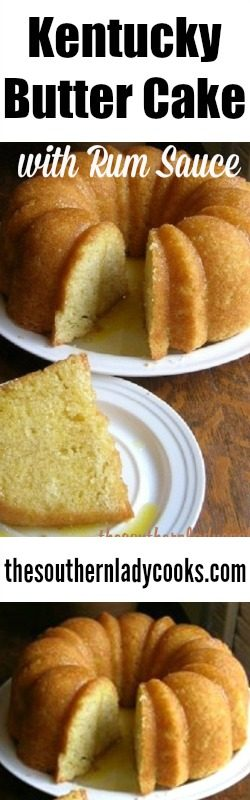 Kentucky Butter Cake With Rum Sauce