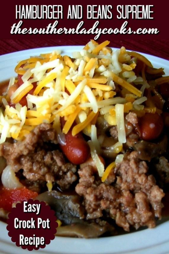 Crock Pot Hamburger and Beans Supreme