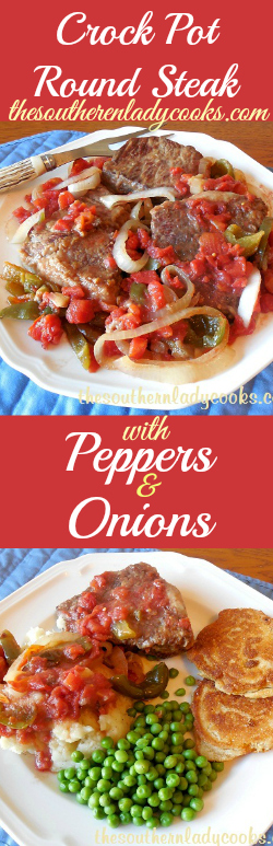 the-southern-lady-cooks-crock-pot-round-steak-with-peppers-and-onions