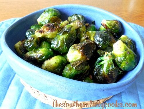 Roasted Garlic Brussels Sprouts  The Southern Lady Cooks