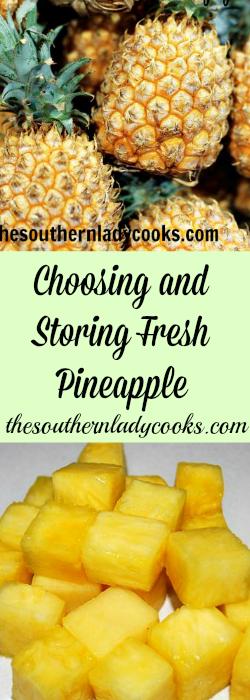 Choosing and Storing Fresh Pineapple