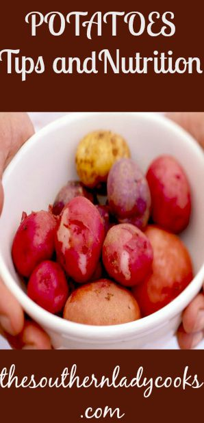 Potatoes, Tips and Nutrition