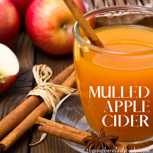 Crock Pot Mulled Cider The Southern Lady Cooks