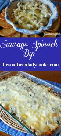 The Southern Lady Cooks Sausage Spinach Dip