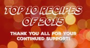 TOP 10 RECIPES FROM 2015