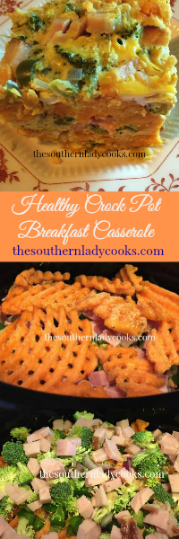 The Southern Lady Cooks Healthy Crock Pot Breakfast Casserole