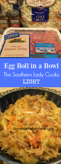 The Southern Lady Cooks Light - Egg Roll in a Bowl