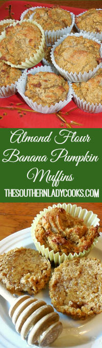 The Southern Lady Cooks Almond Flour Banana Pumpkin Muffins