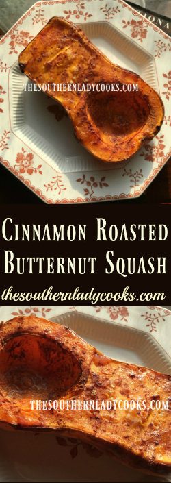 the-southern-lady-cooks-cinnamon-roasted-butternut-squash