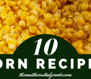 POPULAR CORN RECIPES