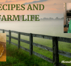 RECIPES AND FARM LIFE
