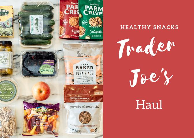 trader joes healthy snack haul (2)