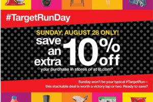 Target Run Day – Extra 10% Off Entire Purchase August 28th Only