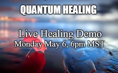 Live Quantum Healing Demonstration