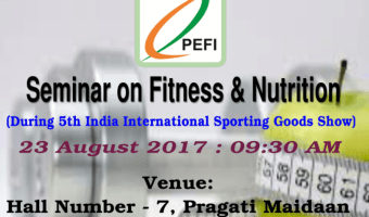 """National Level Seminar On Fitness & Nutrition During """"Sport India 2017"""""""