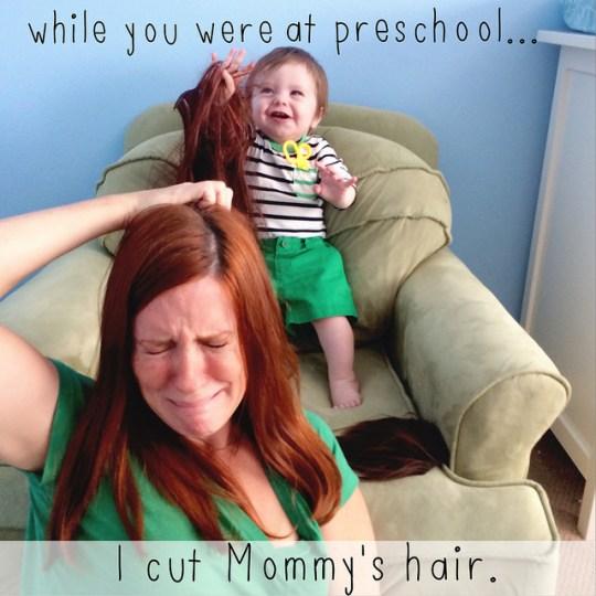 I cut mommy's hair