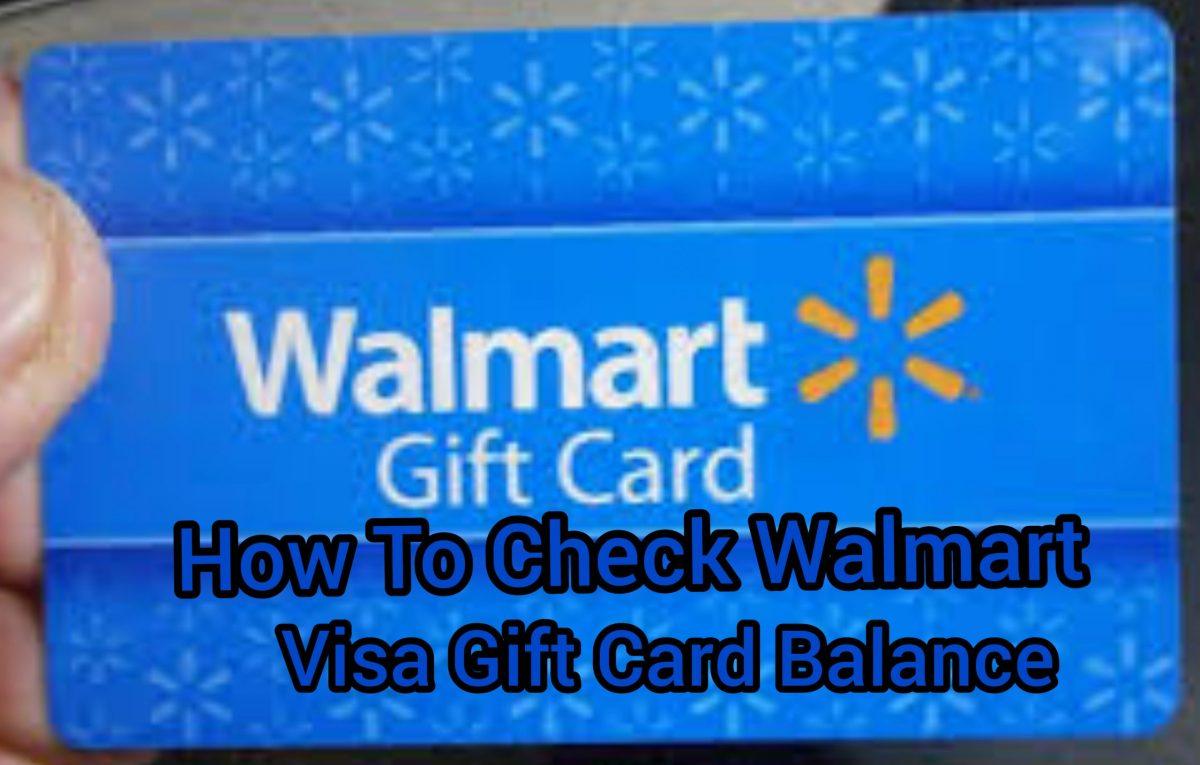 How To Check Walmart Visa Gift Card Balance