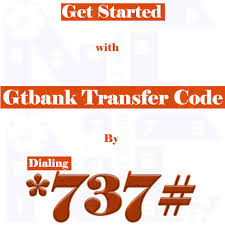 GTbank transfer code to other banks *737# - GTbank USSD code