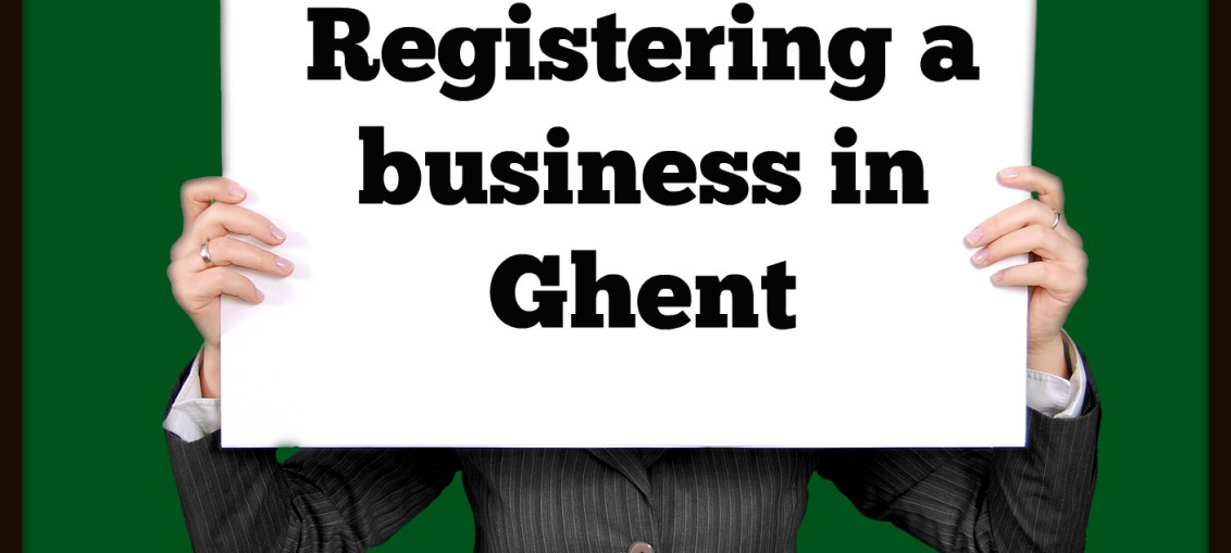 "This is a picture of a lady holding a sign with the text ""How to register a business in Ghent, Belgium"""
