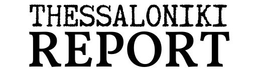 Θεσσαλονίκη REPORT