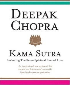 Kama Sutra Including the Seven Spiritual Laws of Love
