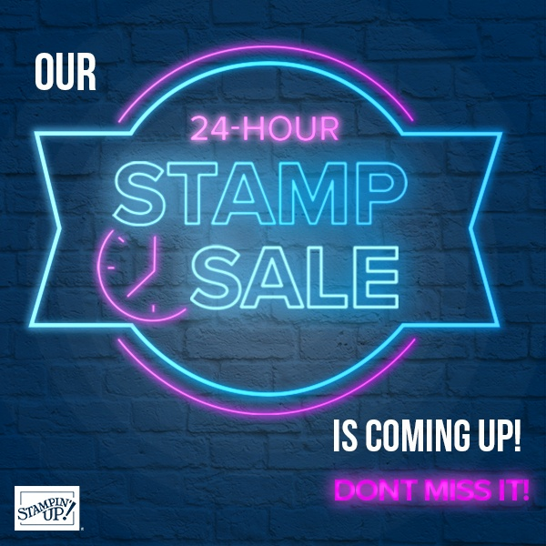 24 Hour Stamp Sale with Stampin' Up! Visit my blog here for details and list of stamp sets at 15% off https://wp.me/p59VWq-btZ. #stampsale #stampinup #thestampcamp