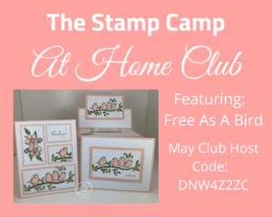 Stampin' Up! Free As A Bird Is Stamp Camp At Home Club Stamp Set for May