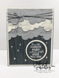 Stampin' Up! After The Storm Even The Darkest Night Will Pass