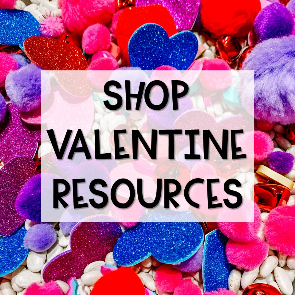 Shop Valentine's Day Resources