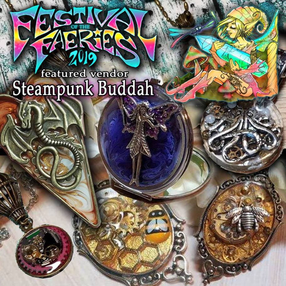 Festival of the Faeries - The Steampunk Buddha