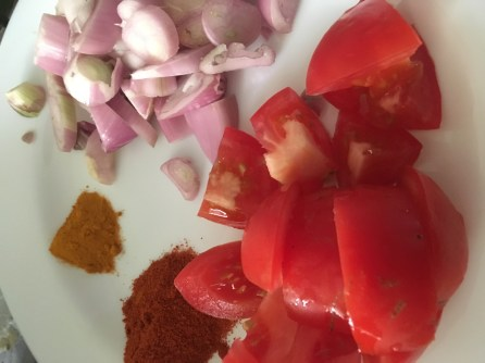 Shallots, Tomato, Chilli Powder and Turmeric